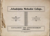 1903-1904 Arkadelphia Methodist College Catalogue and Announcement